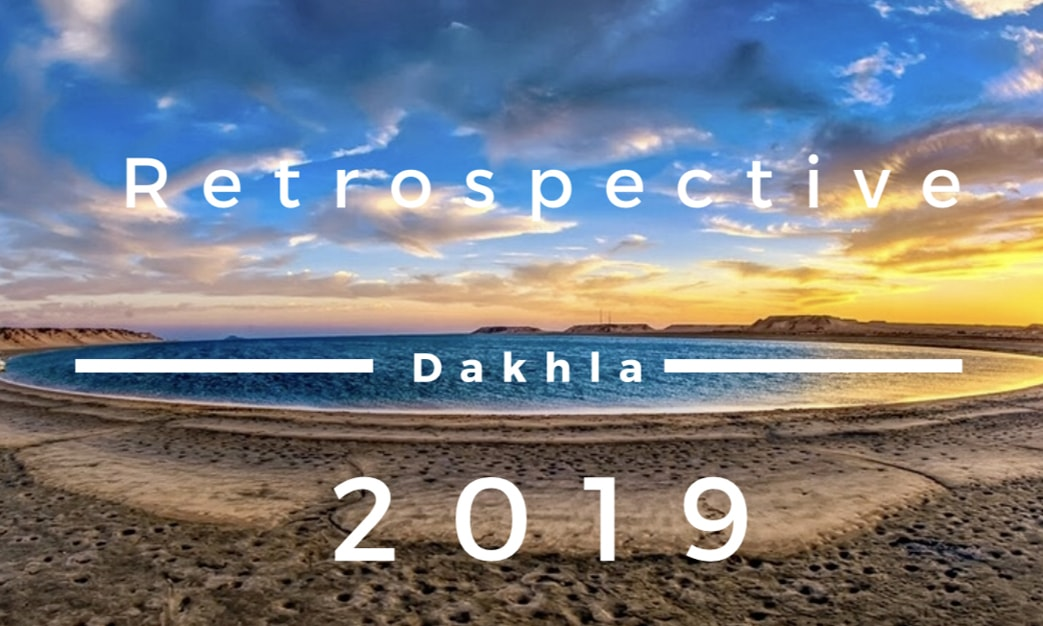 Dakhla : retrospective 2019